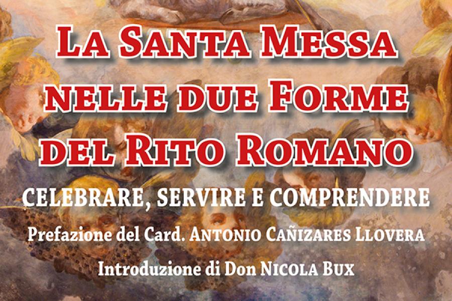"""Presentazione del libro """"La Santa Messa nelle due forme del Rito Romano"""" - Dodicesima puntata"""