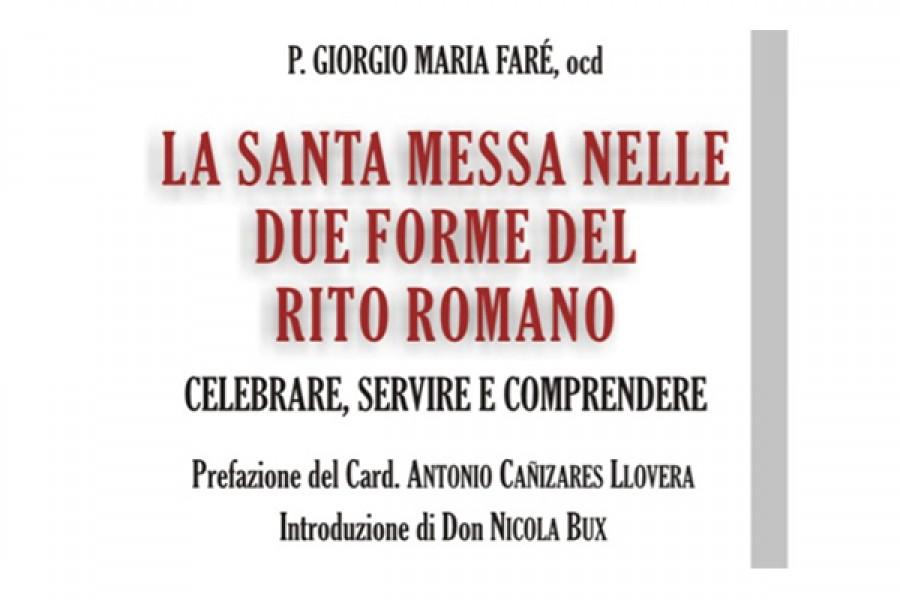 """Presentazione del libro """"La Santa Messa nelle due forme del Rito Romano"""" - Terza puntata"""