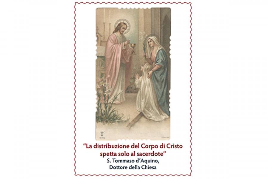 La distribuzione del Corpo di Cristo spetta solo al Sacerdote