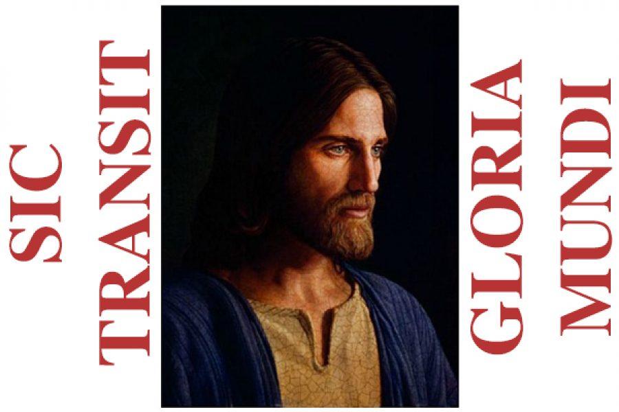 Il mondo passa con la sua concupiscenza - Il giorno della mia morte l'unico mio conforto sarà il giudizio di Dio