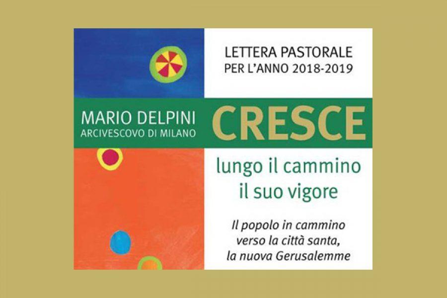"""La priorità della preghiera - Lettera pastorale """"Cresce lungo il cammino il suo vigore"""" dell'Arcivescovo di Milano"""