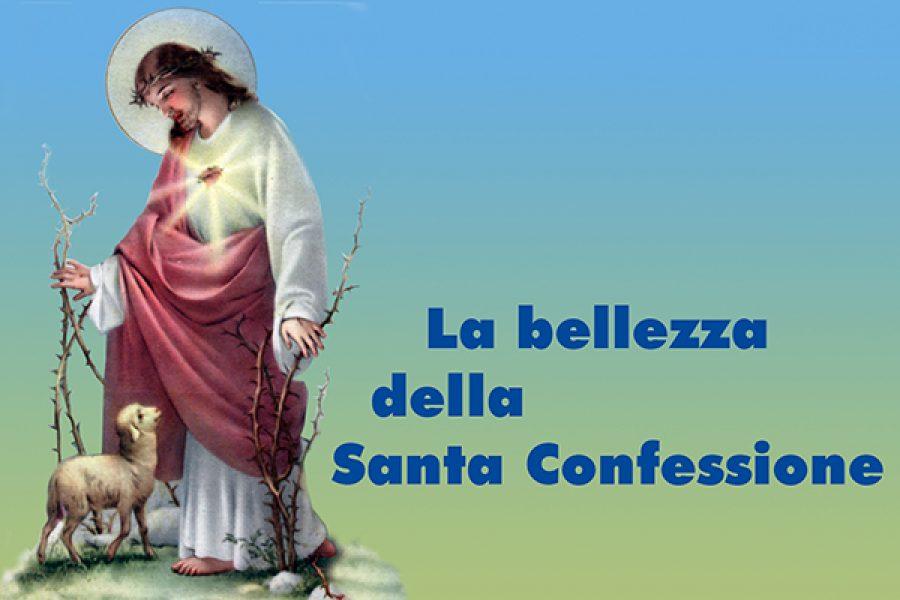 La bellezza della Santa Confessione