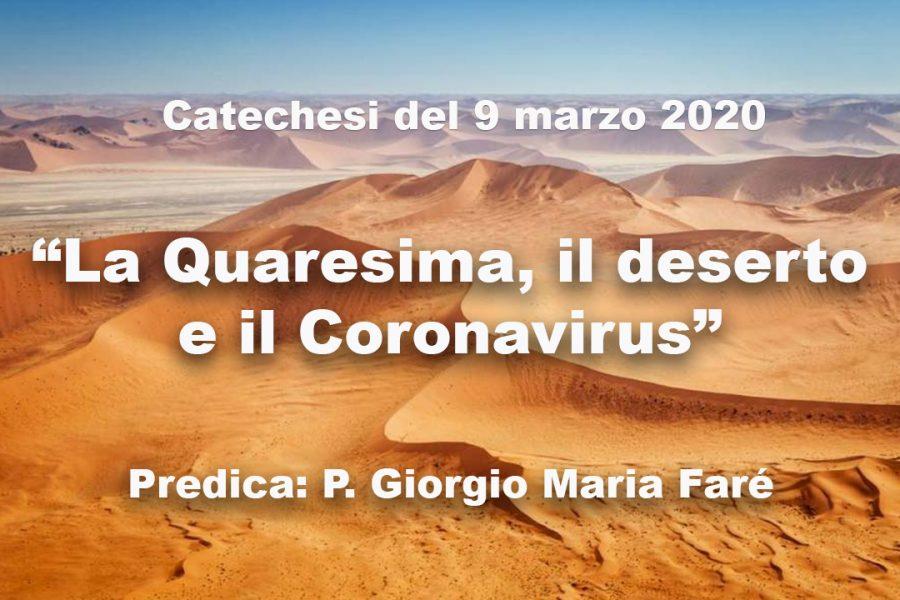"""Catechesi - """"La Quaresima, il deserto e il Coronavirus"""" - Catechesi numero 24"""