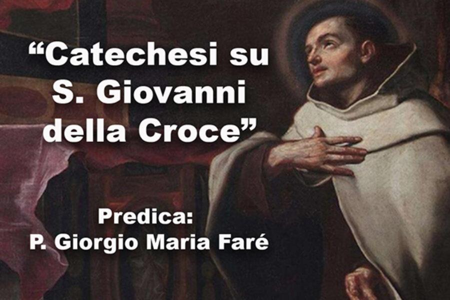 """Catechesi – """"S. Giovanni della Croce"""""""