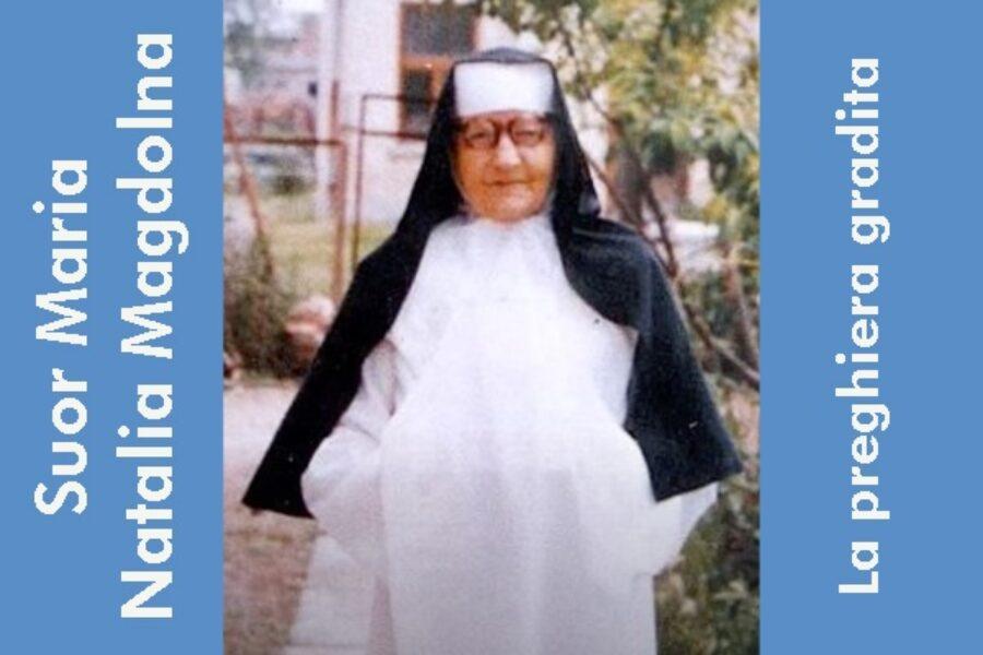 Suor Maria Natalia Magdolna: la preghiera gradita